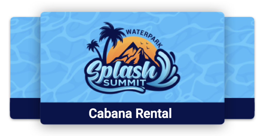 Cabana rentals at splash summit