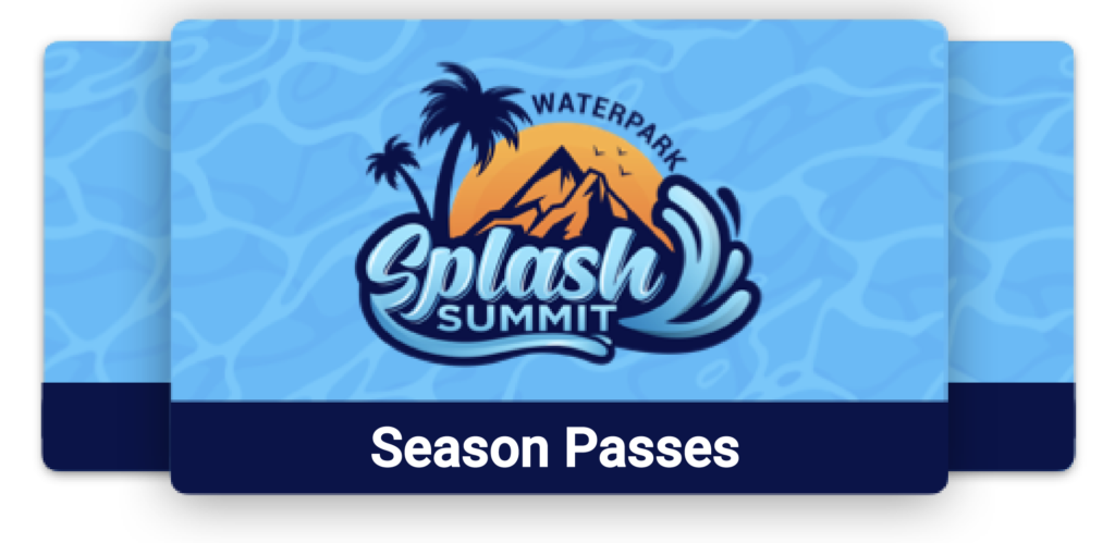 Splash Summit Season Pass for Sale